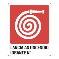 CARTELLO SEGNALETICO ANTINCENDIO   LANCIA ANTINCENDIO IDRANTE N°