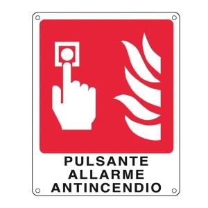CARTELLO SEGNALETICO ANTINCENDIO   PULSANTE ALLARME ANTINCENDIO