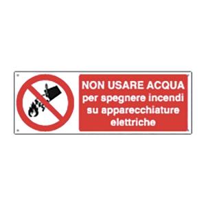 CARTELLO SEGNALETICO DI DIVIETO   NON USARE ACQUA SU APPARECCHIATURE ELETTRICHE