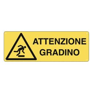 CARTELLO SEGNALETICO DI PERICOLO   ATTENZIONE GRADINO