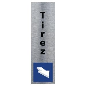 Plaque de porte - Symbole Tirez - 170 x 50 mm - alu brossé