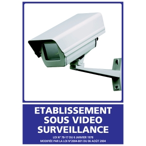 Panneau établissement sous vidéo surveillance adhésif 150 x 210 mm