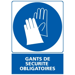 INDICATEUR DE GANTS DE SECURITE OBLIGATOIRES ADHESIF 150X210MM