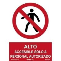 Placa de ALTO ACCESIBLE SOLO A PERSONAL AUTORIZADO NORMALUZ de PVC 300 x 210 mm