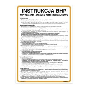 Znak  Instrukcja BHP przy obsłudze ładowania baterii akumulatorów , 350 x 250 mm