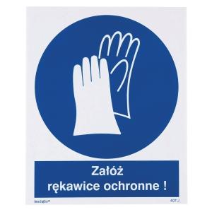 Znak  Nakaz stosowania ochrony rąk  225 x 275 (mm)