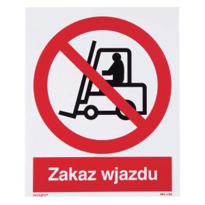 Znak  Zakaz wjazdu wózków widłowych , 225 x 275 (mm)