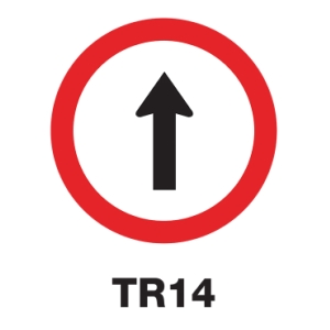 TR14 REGULATORY SIGN ALUMINIUM 60 CENTIMETRES
