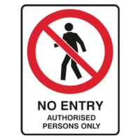 TRAFALGAR SELF-ADHESIVE   NO ENTRY AUTHORISED  SIGN 180MM X 250MM - EACH