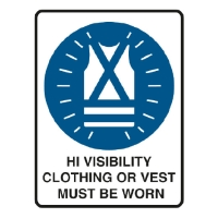 TRAFALGAR MANDTORY  HIGH VIS CLOTHING MUST BE WORN  SIGN 300MM X 450MM - EACH