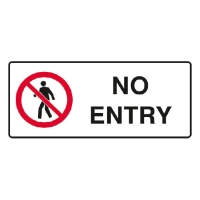 TRAFALGAR PROHIBITION  NO ENTRY  SIGN 450MM X 180MM - EACH