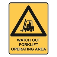 TRAFALGAR WARNING  WATCH OUT FORKLIFT  SIGN 300MM X 450MM - EACH