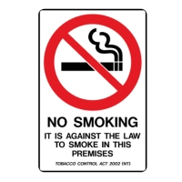 TRAFALGAR NT  AGAINST THE LAW TO SMOKE ON PREMISES  SIGN 450MM X 300MM - EACH