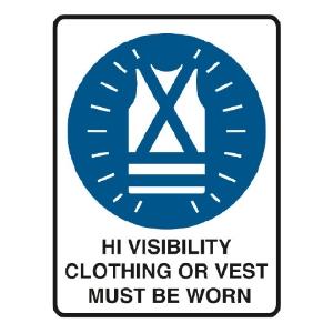 TRAFALGAR MANDTORY  HIGH VIS CLOTHING MUST BE WORN  SIGN 300MM X 450MM - EACH