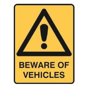 TRAFALGAR WARNING  BEWARE OF VEHICLES  SIGN 300MM X 450MM - EACH