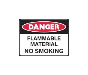 TRAFALGAR DANGER  FLAMMABLE MATERIAL NO SMOKING  SIGN 600MM X 450MM - EACH