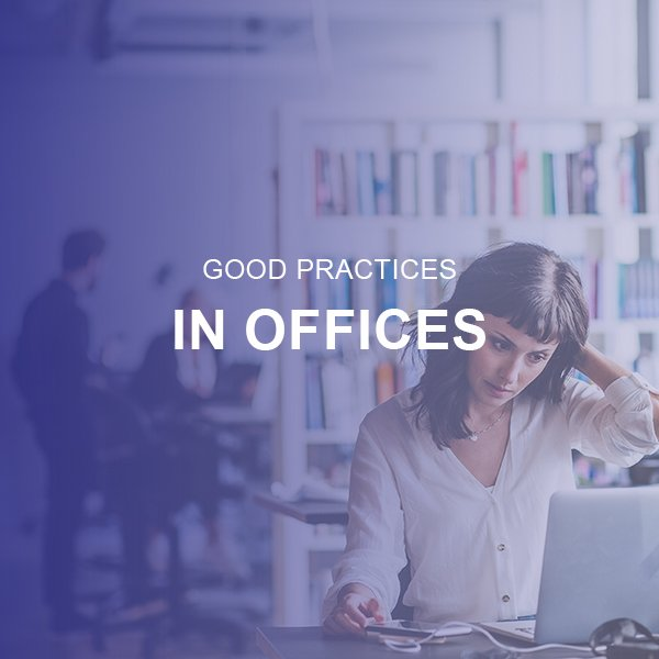 Office Good Practices