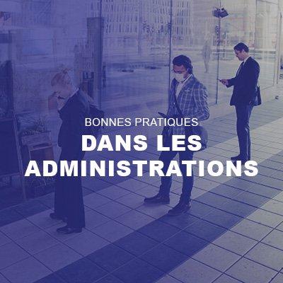 Bonnes pratiques dans les administrations
